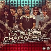 La Super Chapiadora (Remix 2) [Feat. J King, De La Ghetto, Pusho & Alexio] Song