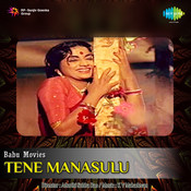 Tene Manasulu Songs
