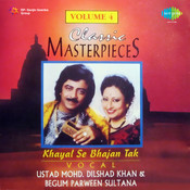 Khayal Se Bhajan Tak Vol 4 Songs