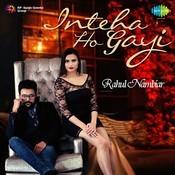 Inteha Ho Gayi - Rahul Nambiar Song