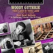 Woody Guthrie: The Land Is Your Land Songs