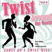 Twist Around The World, Vol. 6 Songs