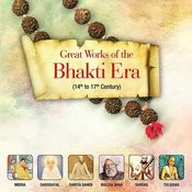 Great Works Of The Bhakti Era Songs