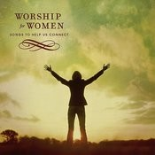 Worship For Women Songs