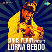 Chris Perry Presents Lorna Bebdo Songs