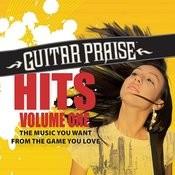 Guitar Praise HITS Volume One Songs