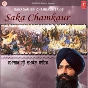 Samagam Shri Chamkaur Sahib Saka Chamkaur Sahib Part-1&2 Songs