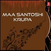 Maa Santoshi Krupa Songs