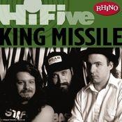 Rhino Hi-Five: King Missile Songs