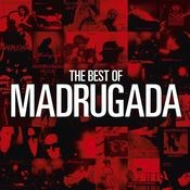 The Best Of Madrugada Songs