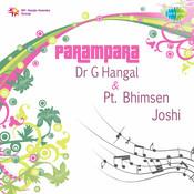 Parampara - Dr G Hangal And Pandit Bhimsen Joshi Songs