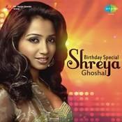 Birthday Special - Shreya Ghoshal Songs