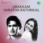 Urakkam Varatha Rathrikal Songs