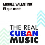 El Que Canta (Remasterizado) Songs