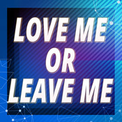 Love Me Or Leave Me (Originally Performed by Little Mix) MP3