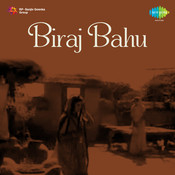 Biraj Bahu Songs