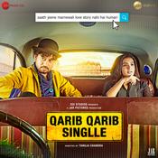 Qarib Qarib Singlle Songs