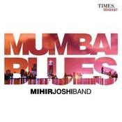 Mumbai Blues Songs