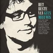 Het Beste Van Guus Meeuwis Songs