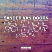 Right Here Right Now (Neon) (Extended Mix) Songs