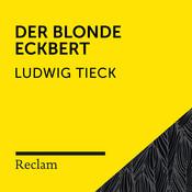 Tieck: Der blonde Eckbert (Reclam Hörbuch) Songs