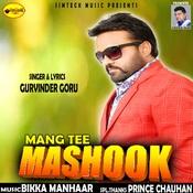 Mangtee Mashook Songs