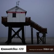 Basswerk Files #029 Hiten EP Songs