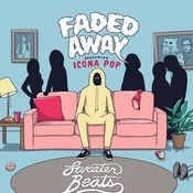 Faded Away (feat. Icona Pop) Songs