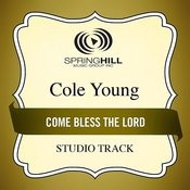 Come Bless The Lord (Studio Track) Songs