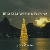Brazilian Christmas: A Brazilian Jazz Holiday Experience Songs