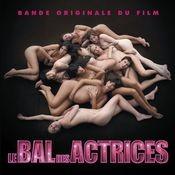 Le bal des actrices (Bande originale de film) Songs
