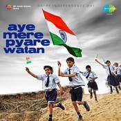 Independence Day  Aye Mere Pyare Watan Songs