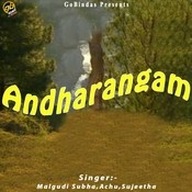 Andharangam Songs