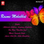 Rasme Mohabaat Songs