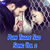 Puni Thare Sad Song Vol 2 Songs