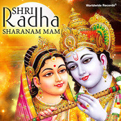Shri Radha Sharanam Mam Songs