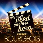 We Don't Need Another Hero (Les stars font leur cinéma) Songs