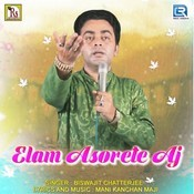 Elam Asorete Aj Song