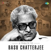A Tribute To Basu Chatterjee Songs