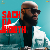 Sach Da Jhooth (Lok Tath) Song