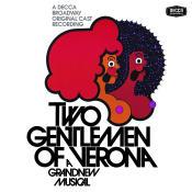 Two Gentlemen Of Verona (1971 Original Broadway Cast Recording) Songs