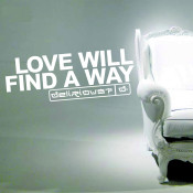 Love Will Find A Way Songs