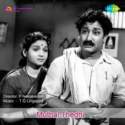 Muthal Thedhi Songs