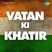 Vatan Ki Khatir Songs