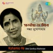 Kshamio He Shib Sandhya Mukherjee Songs