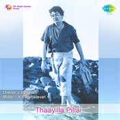 Thaayilla Pillai Songs