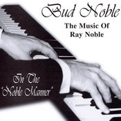 Music Of Ray Noble Songs