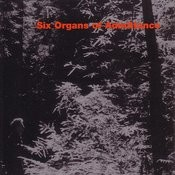 Six Organs Of Admittance Songs