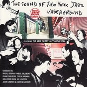 The Sound Of New York Jazz Underground Songs
