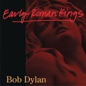 Early Roman Kings Songs